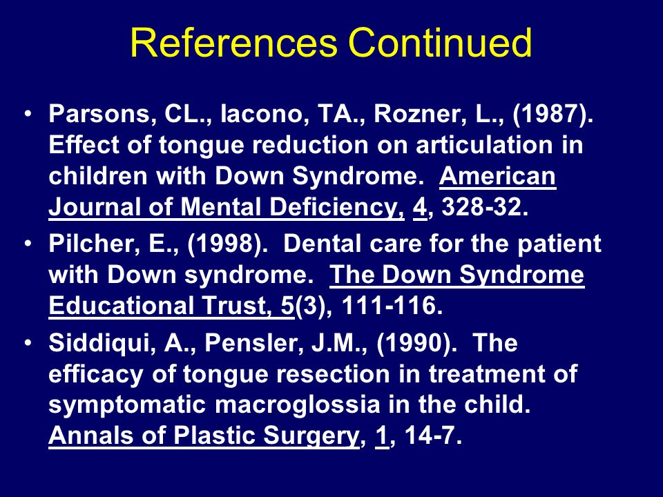 References Continued Parsons, CL., Iacono, TA., Rozner, L., (1987).