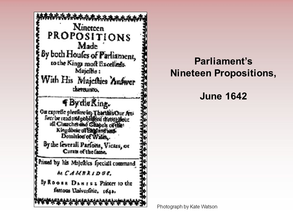 Parliament's Nineteen Propositions, June 1642 Photograph by Kate Watson