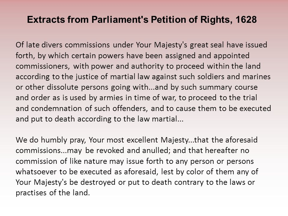 Of late divers commissions under Your Majesty's great seal have issued forth, by which certain powers have been assigned and appointed commissioners,