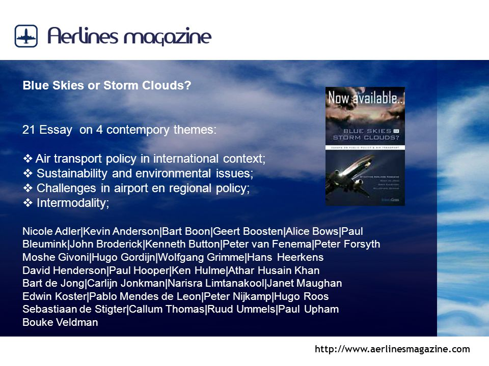 http://www.aerlinesmagazine.com Blue Skies or Storm Clouds.