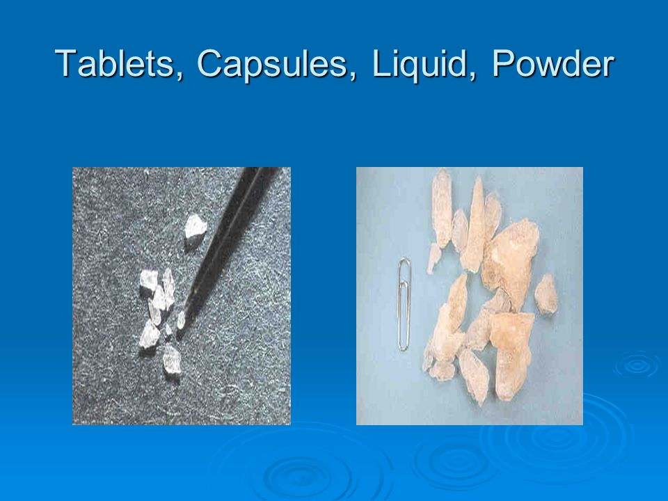 Tablets, Capsules, Liquid, Powder