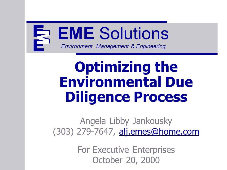 2 Presentation Goals  Why do environmental due diligence.