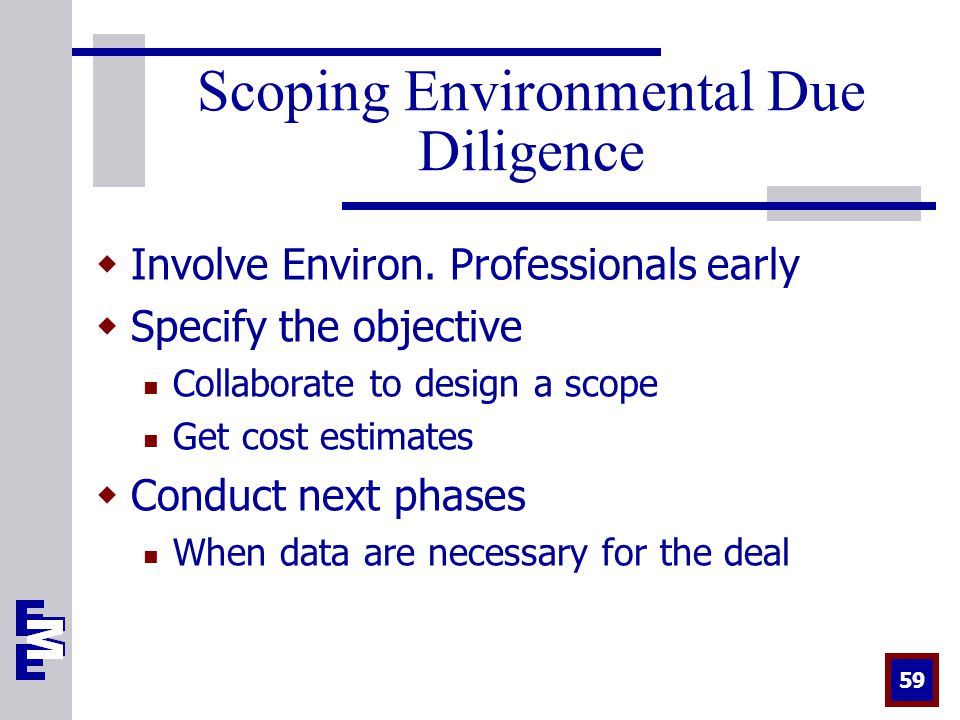 59 Scoping Environmental Due Diligence  Involve Environ.