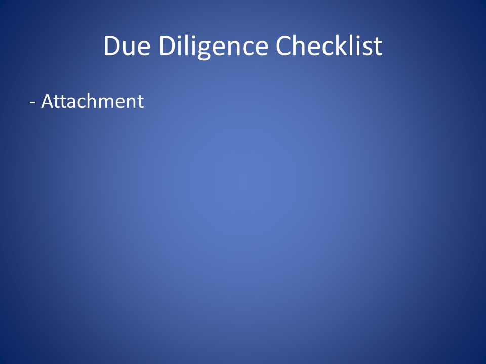 Due Diligence Checklist - Attachment