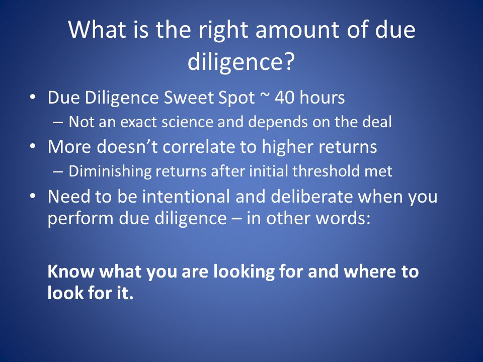 Efficient Due Diligence How can you work with others to share in due diligence tasks.