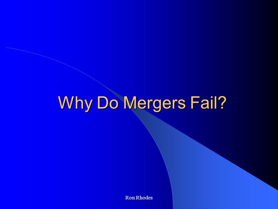 Ron Rhodes Why Do Mergers Fail