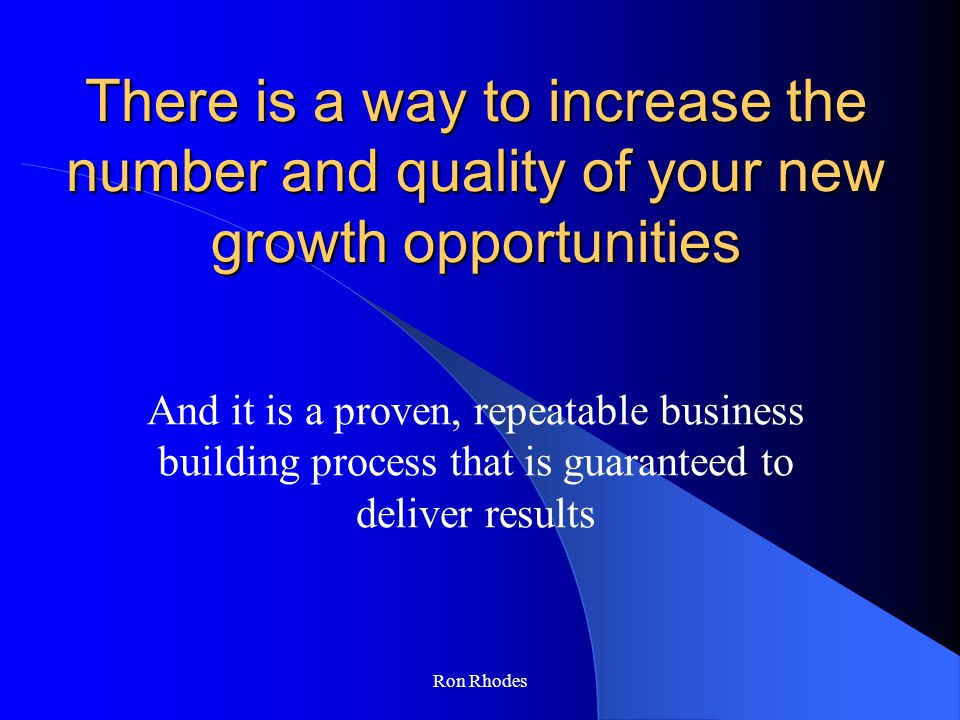 Ron Rhodes Uncover Opportunities Before They Become for sale Identify target companies of interest in your market universe Search and uncover company intelligence Prioritize potential opportunities by fit Making initial contacts before your competition with networking + direct marketing