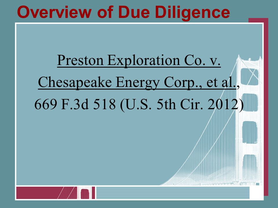 Overview of Due Diligence Preston Exploration Co. v.