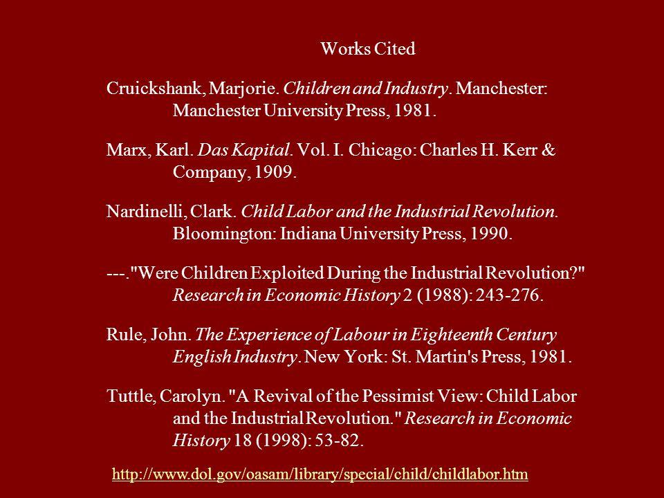 Works Cited Cruickshank, Marjorie. Children and Industry.