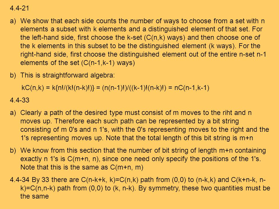 a)We show that each side counts the number of ways to choose from a set with n elements a subset with k elements and a distinguished element of that set.