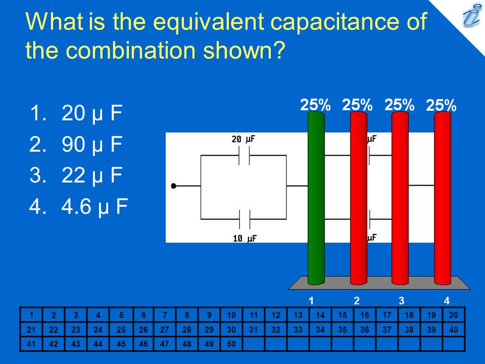 What is the equivalent capacitance of the combination shown? 1234567891011121314151617181920 2122232425262728293031323334353637383940 4142434445464748