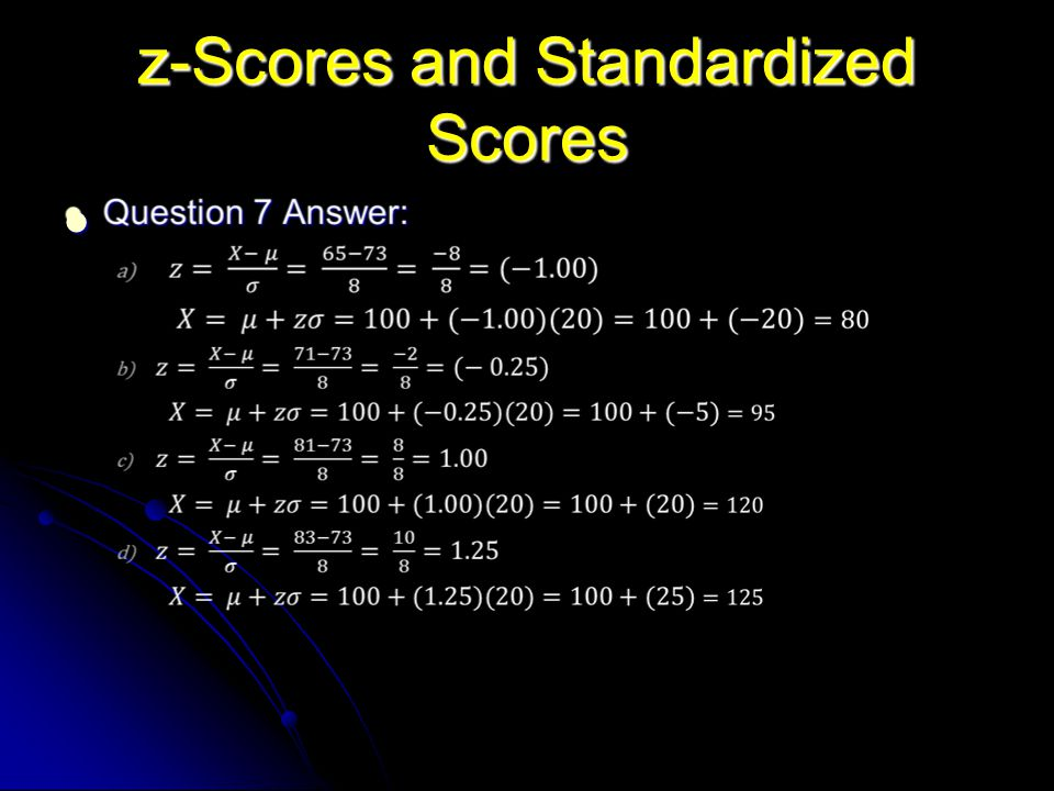 z-Scores and Standardized Scores