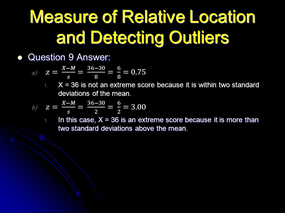 Measure of Relative Location and Detecting Outliers