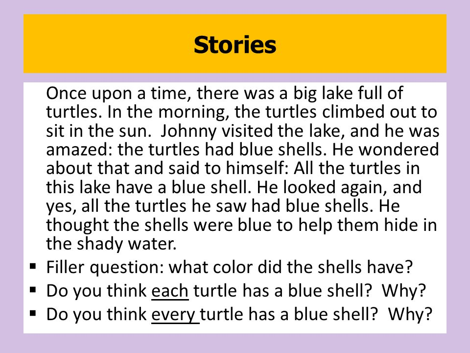 Once upon a time, there was a big lake full of turtles.