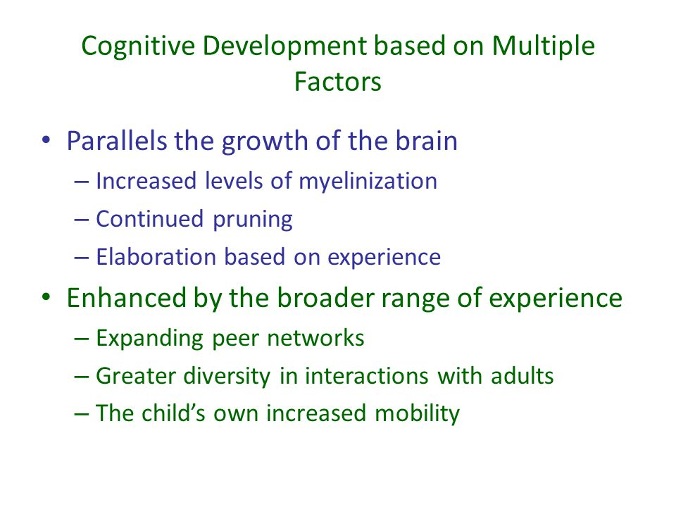 Developmental Considerations Metacognition Executive function Monitors ongoing mental processing Controls strategic thinking Can manage attention Becomes able to assess performance on relatively simple mental tasks Tends to develop rapidly across early childhood Tend to overestimate their knowledge—unclear whether the overestimation is a true overestimation or a desire to please an adult questioner