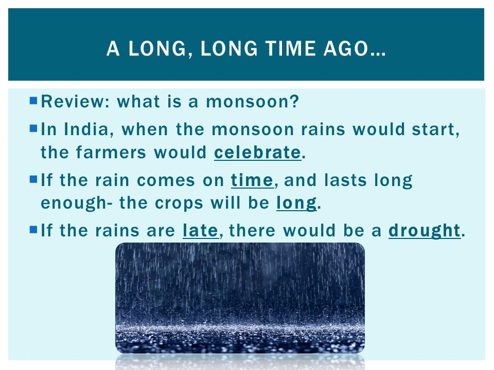  Review: what is a monsoon.