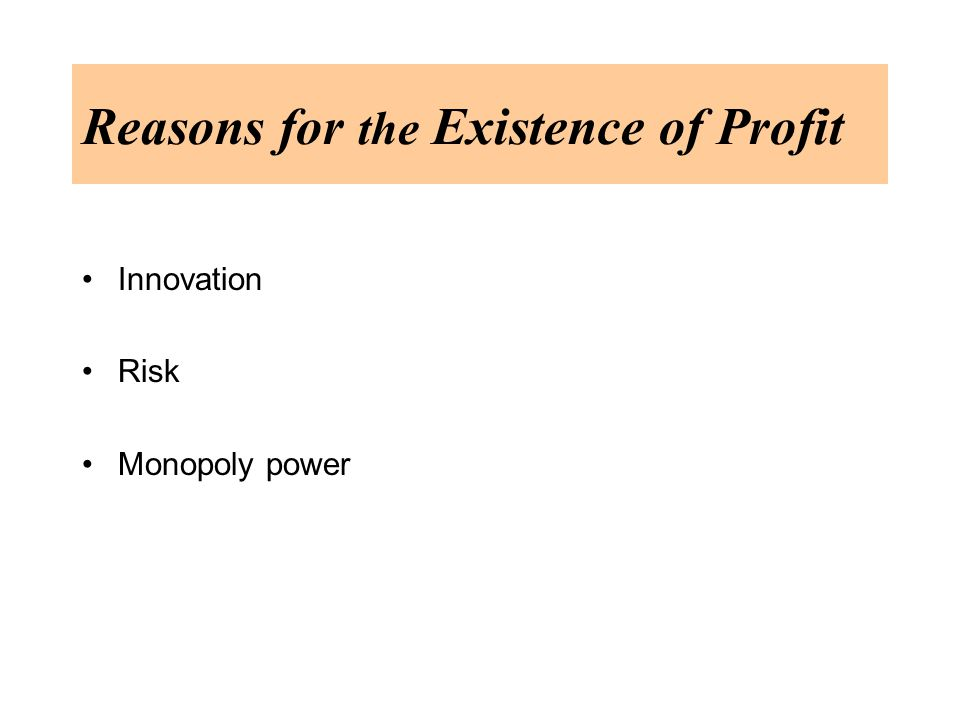 Reasons for the Existence of Profit Innovation Risk Monopoly power