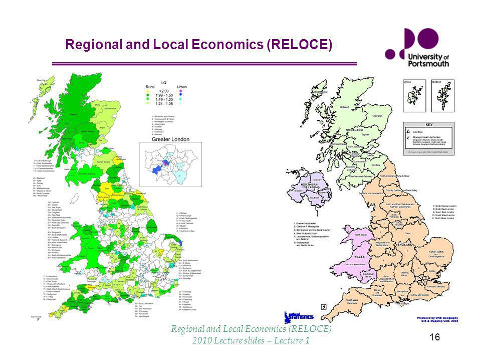 Regional and Local Economics (RELOCE) 16 Regional and Local Economics (RELOCE) 2010 Lecture slides – Lecture 1