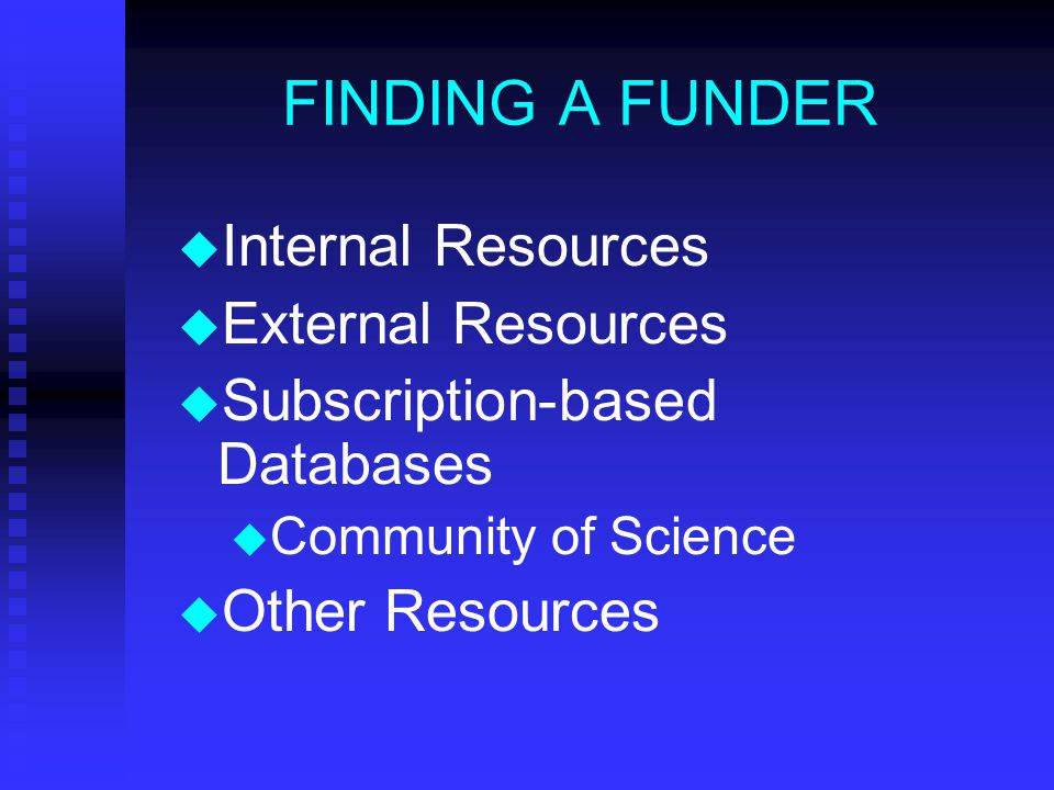 FINDING A FUNDER By Rebecca J. Sutcliffe, Director of Research sutclirj@clarkson.edu