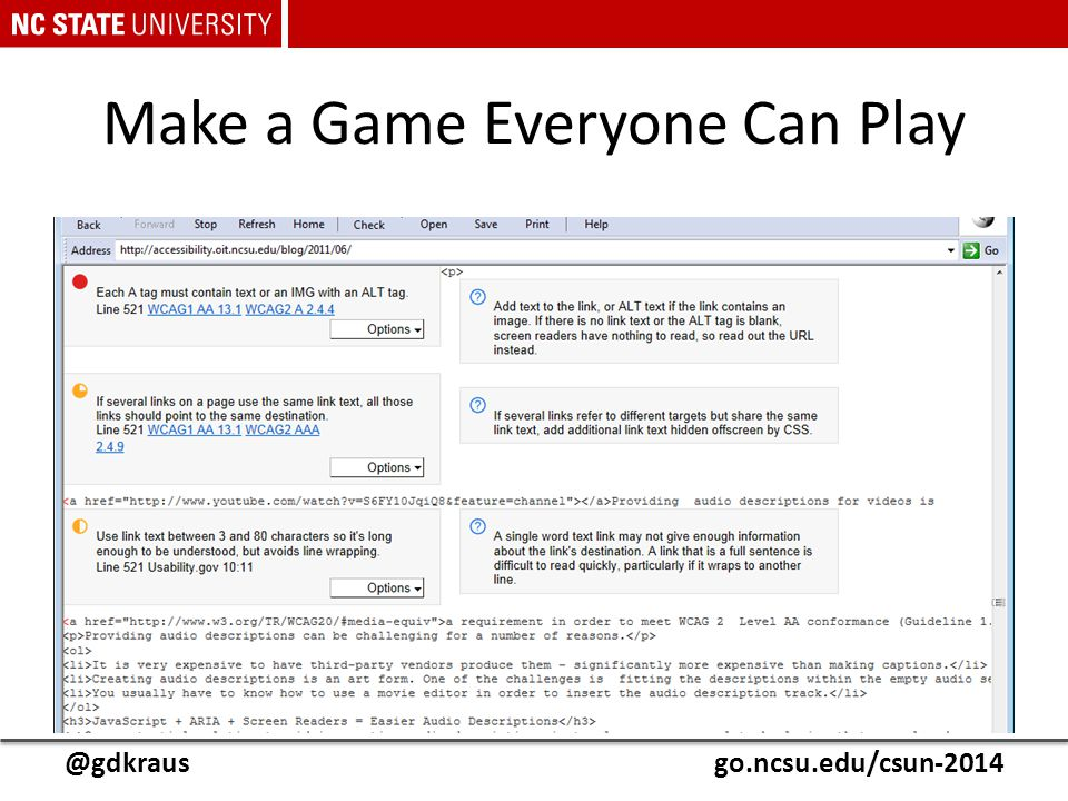 @gdkrausgo.ncsu.edu/csun-2014 Make a Game Everyone Can Play