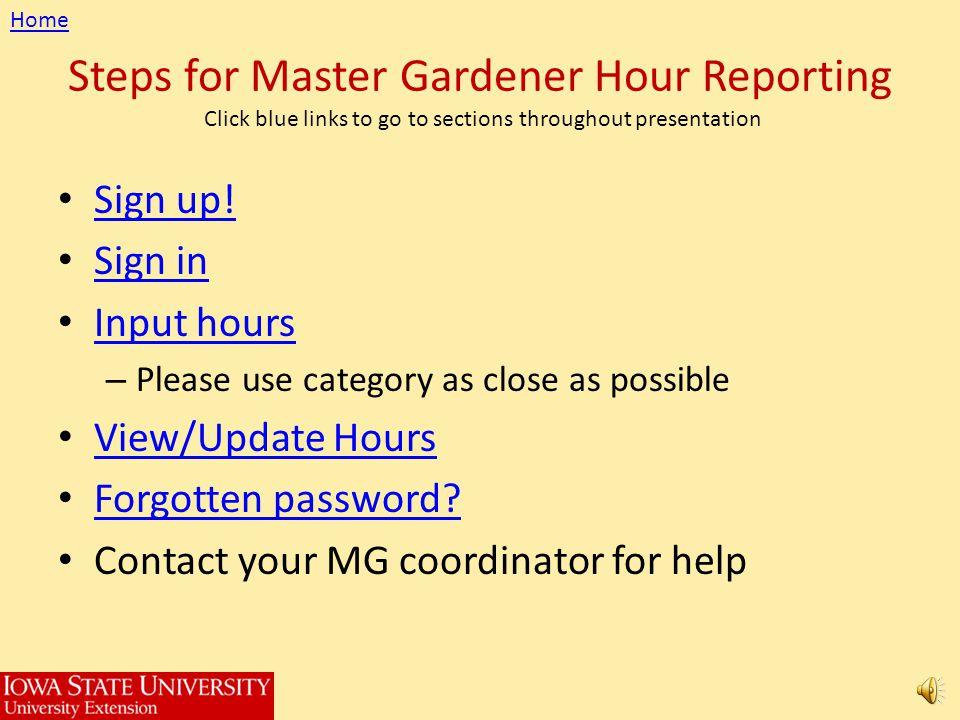 mastergardenerhours.hort.iastate.edu Step-by-Step for Master Gardener Hours On Line!