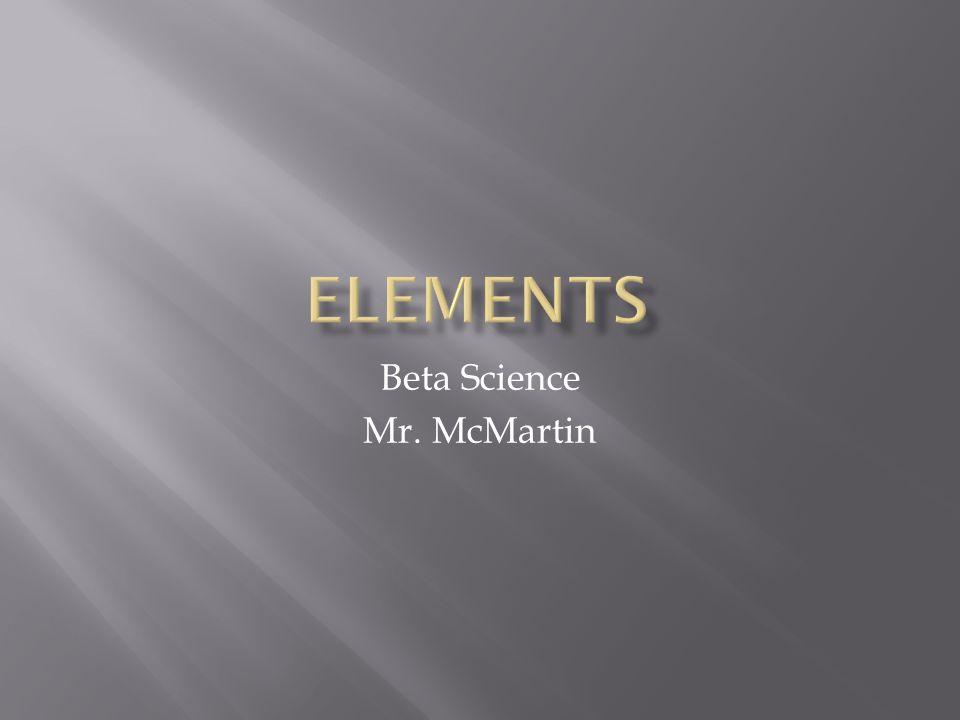 Beta Science Mr. McMartin