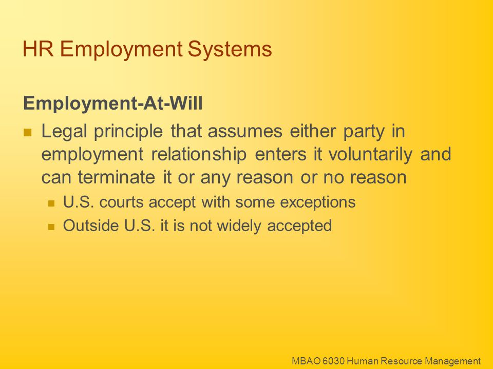 MBAO 6030 Human Resource Management HR Employment Systems: Employee Voice Possible employee reactions to a dissatisfying outcome are: 1.Exit 2.Voice 3.Loyalty If the outcome is unfair, loyalty is not likely, and voice allows you to retain a good employee.