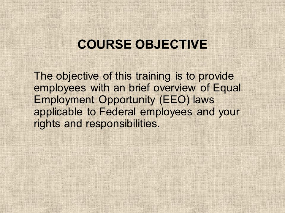 2011 Equal Employment Opportunity Training for Employees