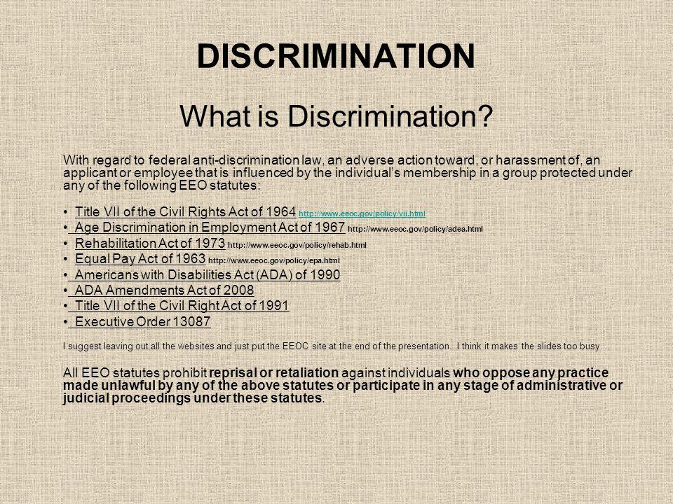 DISCRIMINATION What is Discrimination.