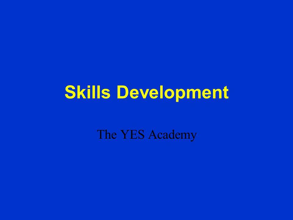 Skills Development The YES Academy
