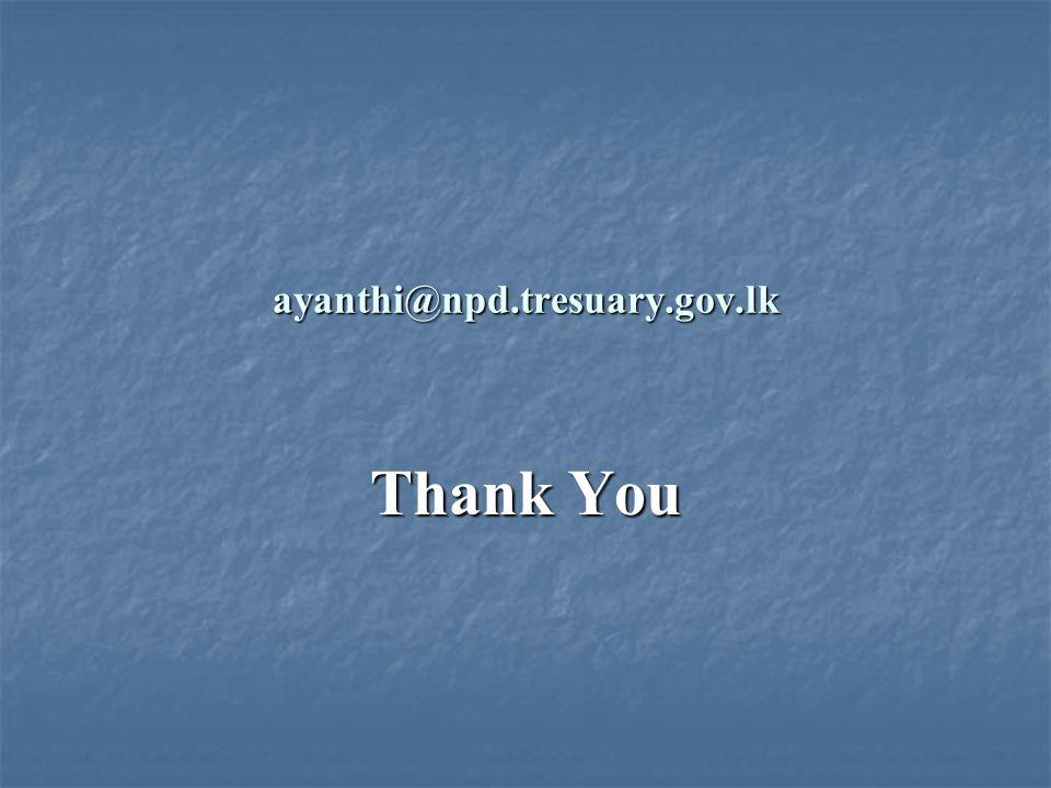 ayanthi@npd.tresuary.gov.lk Thank You