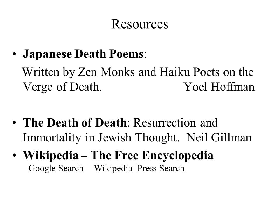 Resources Japanese Death Poems: Written by Zen Monks and Haiku Poets on the Verge of Death.