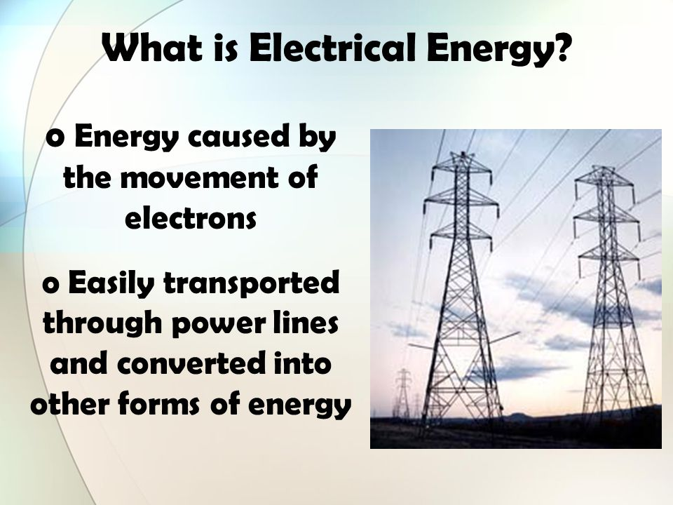 What is Electromagnetic Energy? o Light energy o Includes energy from gamma rays, xrays, ultraviolet rays, visible light, infrared rays, microwave and