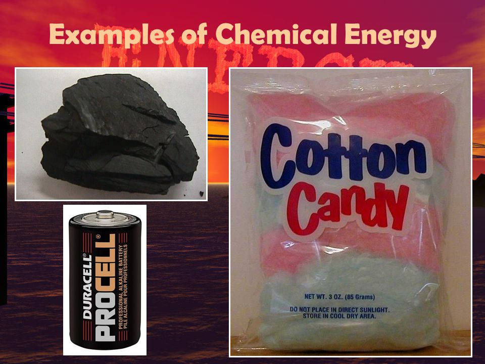 What is Chemical Energy.o Energy that is available for release from chemical reactions.