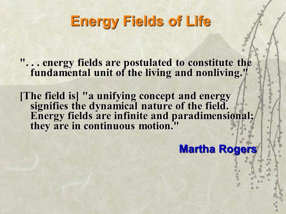 Energy Fields of Life ...
