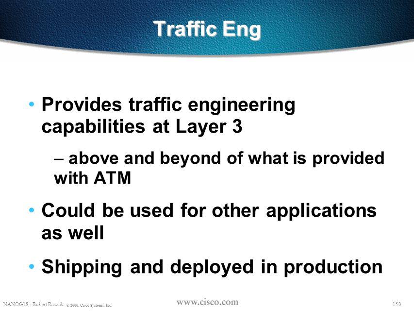 149 © 1999, Cisco Systems, Inc. Summary 149 © 1999, Cisco Systems, Inc.