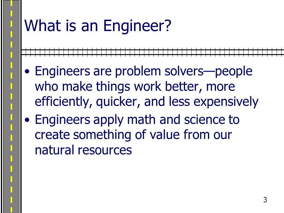 3 What is an Engineer.