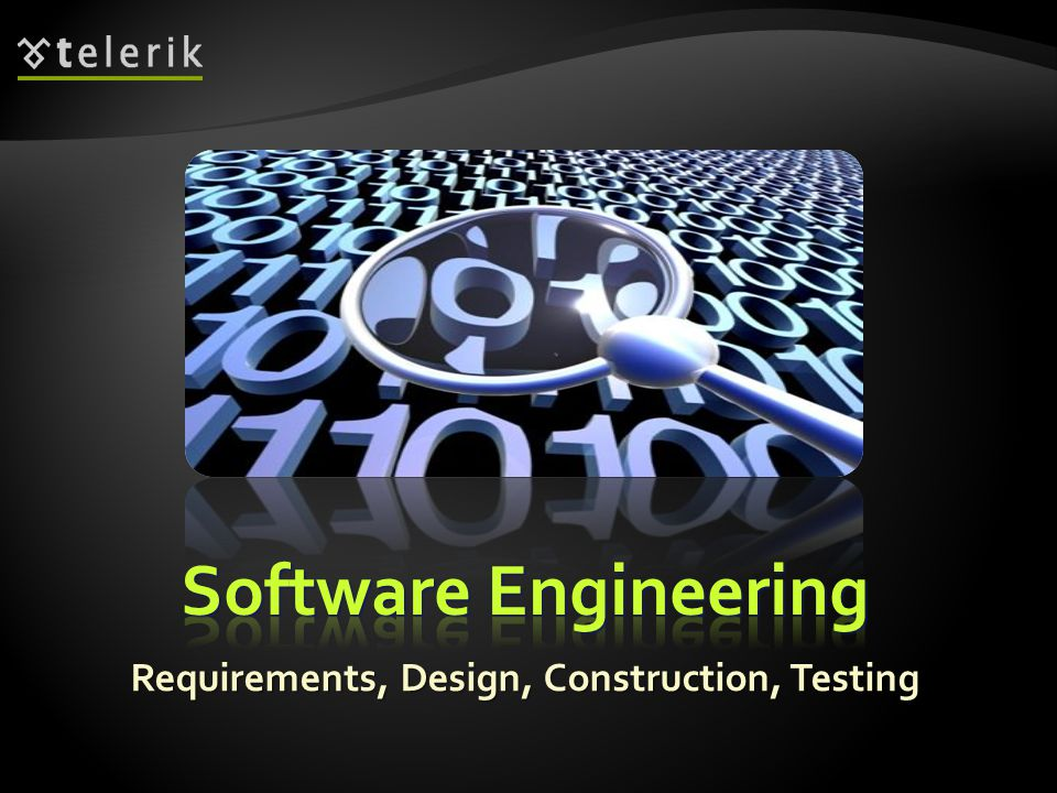 Software engineering is the application of a systematic, disciplined, quantifiable approach to the development, operation, and maintenance of software Definition by IEEE
