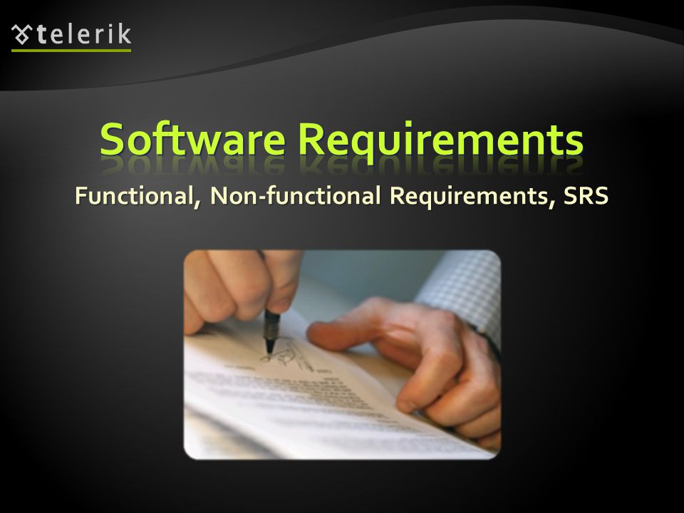 Functional, Non-functional Requirements, SRS