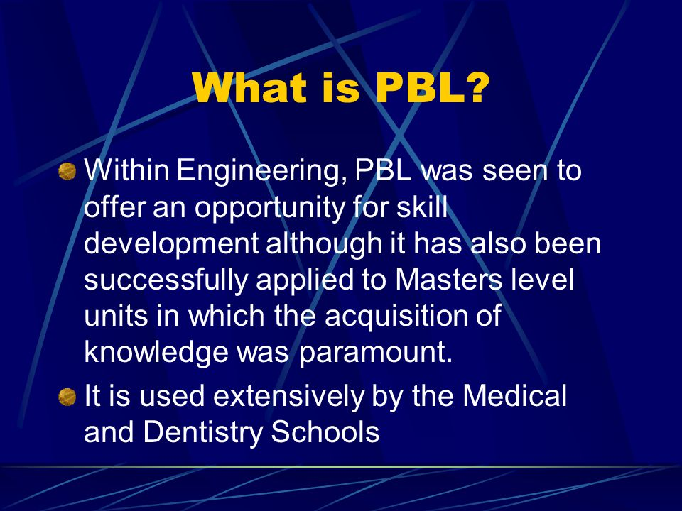 What is PBL.