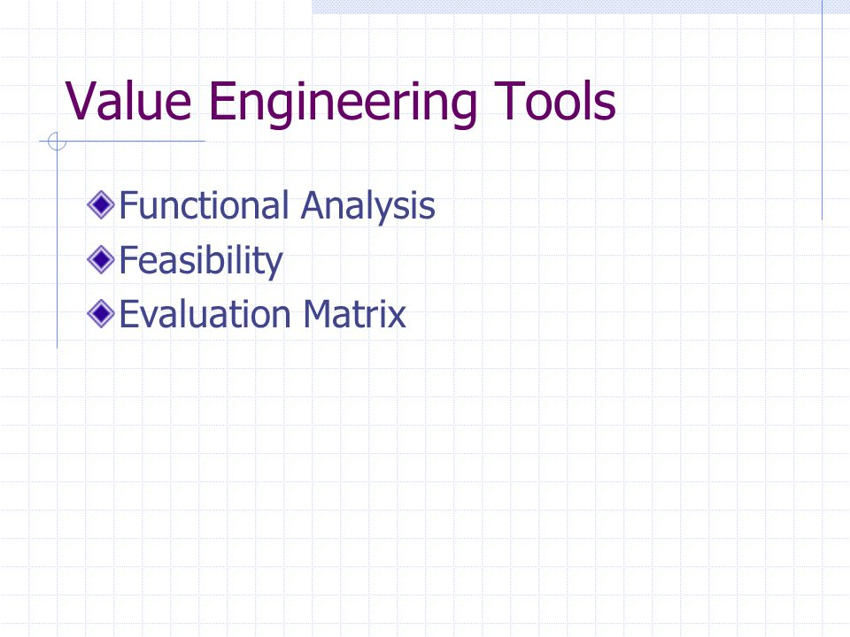 Value Engineering Tools Functional Analysis Feasibility Evaluation Matrix