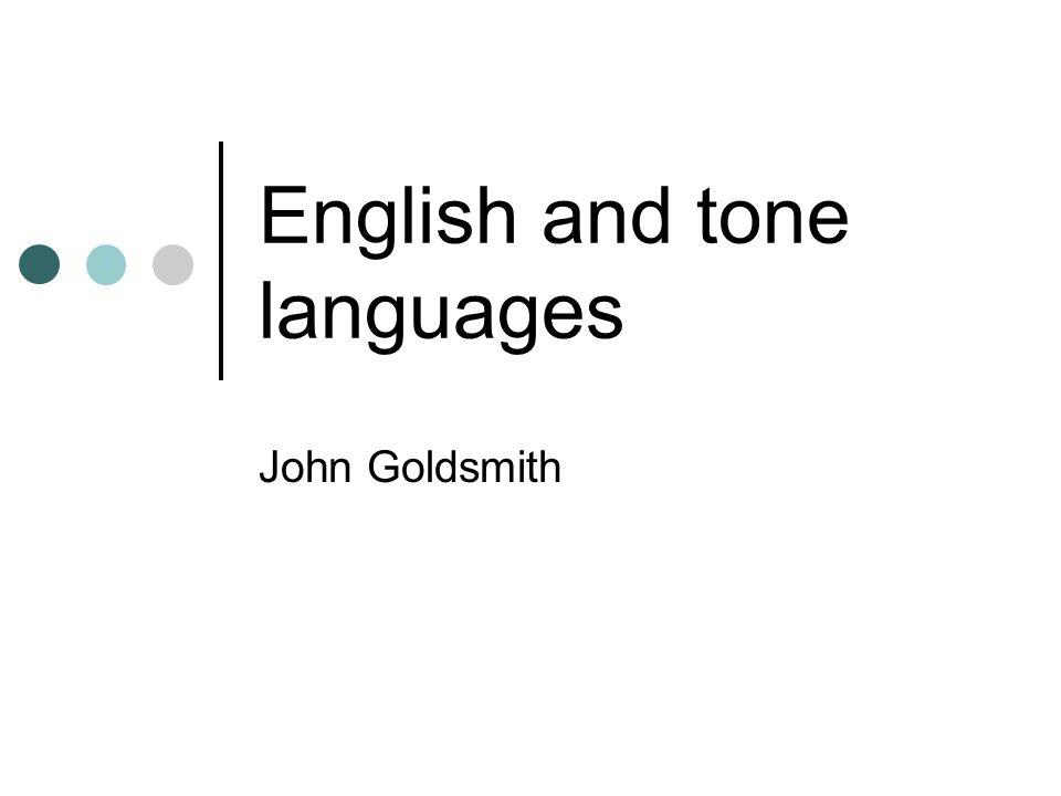 John Goldsmith English and tone languages