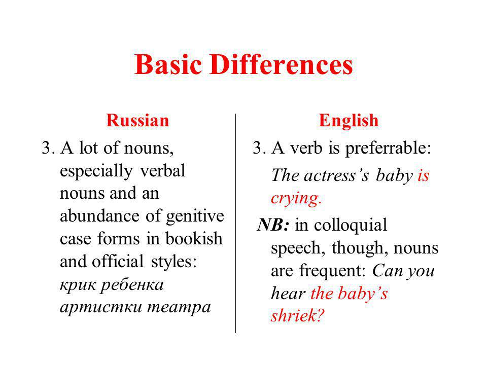 Basic Differences Russian 3.