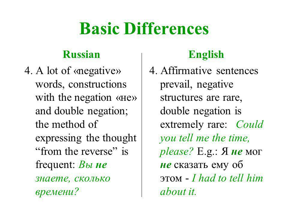Basic Differences Russian 4.