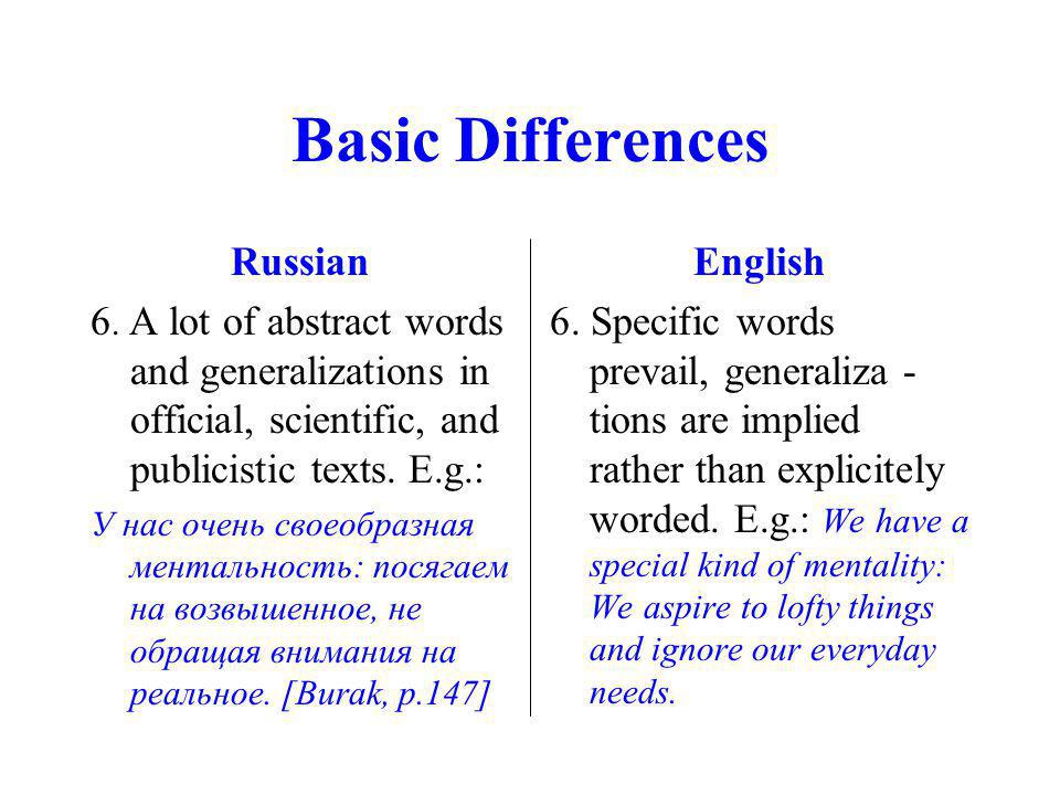 Basic Differences Russian 6.