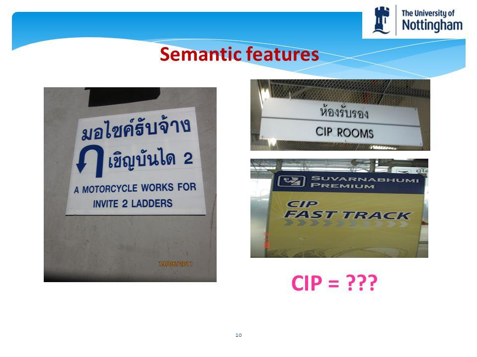 Semantic features 20 CIP = ???