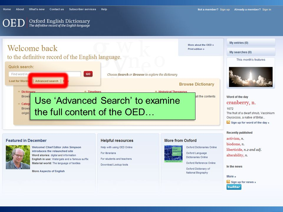 Use 'Advanced Search' to examine the full content of the OED…