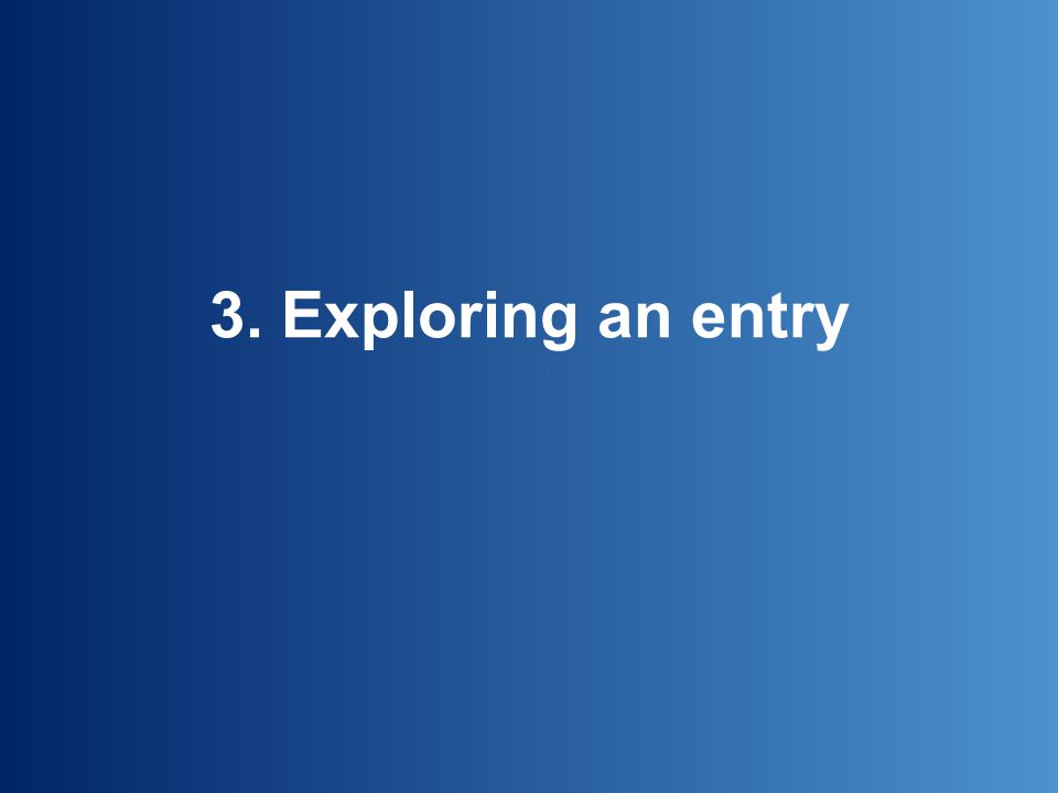3. Exploring an entry