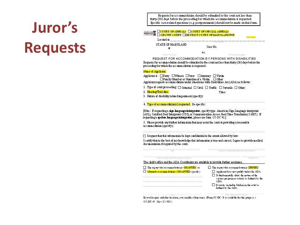 Juror's Requests