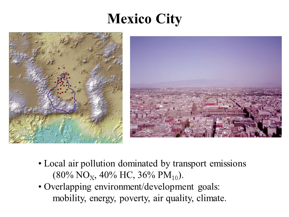 Conclusions For Mexico City – -PROAIRE has a significant global co-benefit (3.1% of CO 2 ).